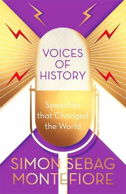 VOICES OF HISTORY: SPEECHES THAT CHANGED