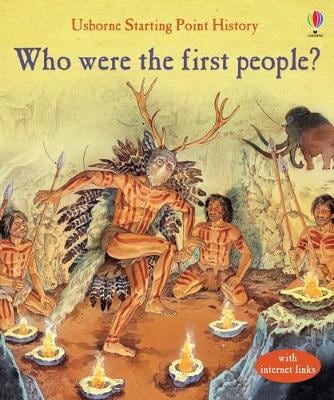 WHO WERE THE FIRST PEOPLEx