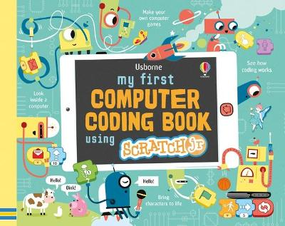 MY FIRST COMPUTER CODING BOOK WITH SCRAT
