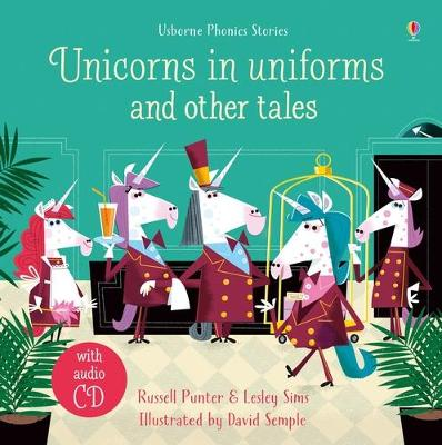 UNICORNS IN UNIFORMS AND OTHER TALES + C