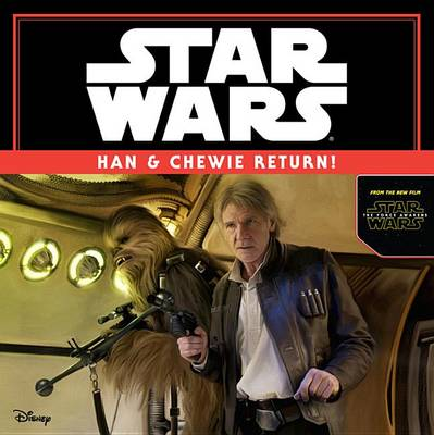 STAR WARS THE FORCE AWAKENS: HAN & CHEWI