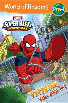 SUPER HERO ADVENTURES: THWIP! YOU ARE IT