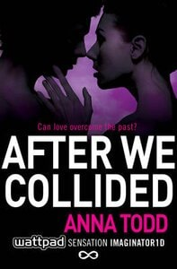 AFTER WE COLLIDED (AFTER SERIES 2)