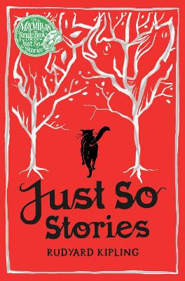 MACMILLAN CLASSICS EDITION: JUST SO STOR