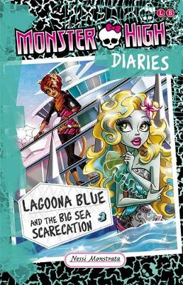 MONSTER HIGH DIARIES: LAGOONA BLUE AND T