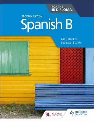 SPANISH B 2ND EDITION FOR THE IB DIPLOMA