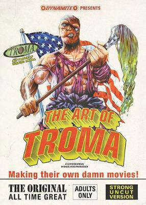 ART OF TROMA DLX HC (MR) (C: 0-1-2)