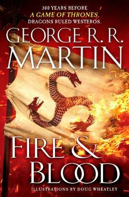 FIRE & BLOOD: 300 YEARS BEFORE A GAME OF