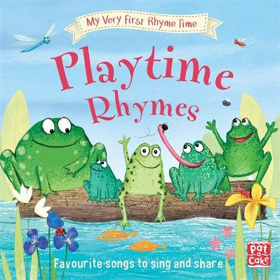PLAYTIME RHYMES: MY VERY FIRST RHYME TIM