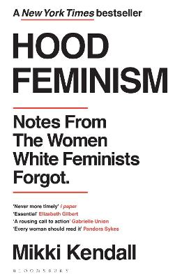 HOOD FEMINISM: NOTES FROM THE WOMEN WHIT