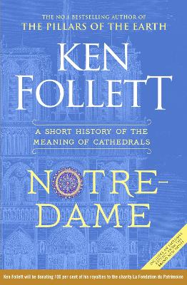 NOTRE-DAME: A SHORT HISTORY OF MEANING O