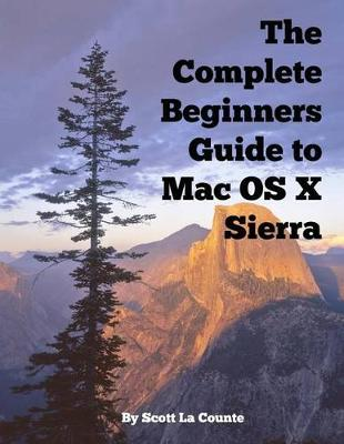 COMPLETE BEGINNERS GUIDE TO MAC OS X SIE