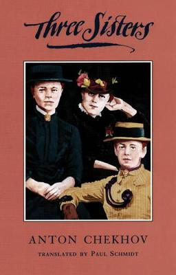 THREE SISTERS: A NEW TRANSLATION