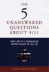 THE FIVE UNANSWERED QUESTIONS ABOUT 9/11
