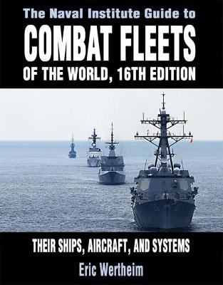 NAVAL INSTITUTE GUIDE TO COMBAT FLEETS O