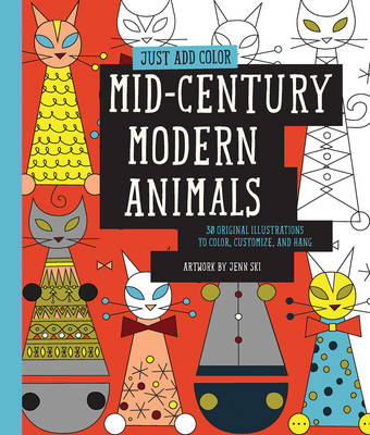 JUST ADD COLOR: MID-CENTURY MODERN ANIMA