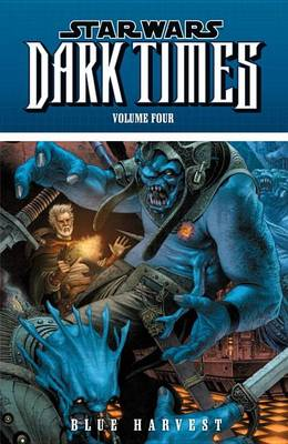 Star Wars: Dark Times Blue Harvest v. 4 Blue Harvest v. 4