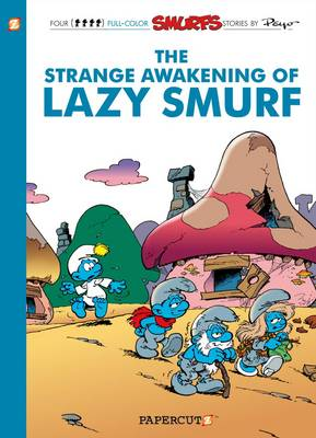 STRANGE AWAKENING OF LAZY SMURF