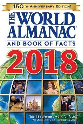 THE WORLD ALMANAC AND BOOK OF FACTS 2018