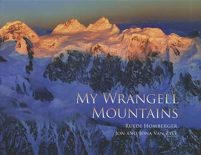 MY WRANGELL MOUNTAINS