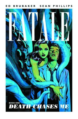 Fatale Death Chases Me Volume 1