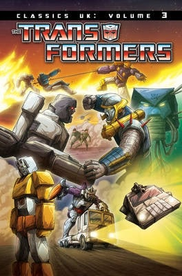 TRANSFORMERS CLASSICS UK VOL. 3