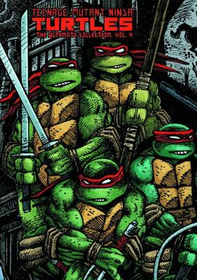 Teenage Mutant Ninja Turtles Ultimate Collection Volume 4