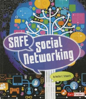 FACT FINDERS: SAFE SOCIAL NETWORKING
