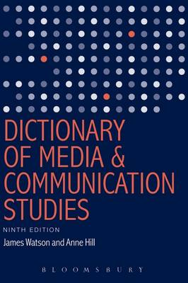 DICTIONARY OF MEDIA AND COMMUNICATION ST