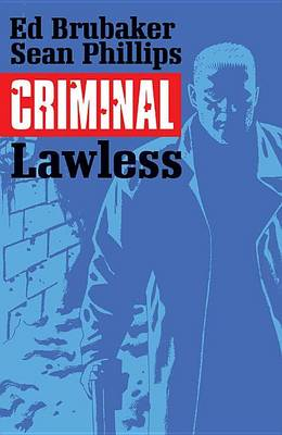 CRIMINAL VOLUME 2: LAWLESS