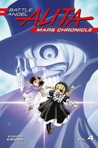 BATTLE ANGEL ALITA MARS CHRONICLE 4