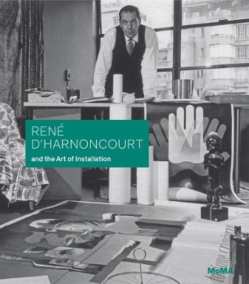 RENE DHARNONCOURT & ART OF INSTALLATION