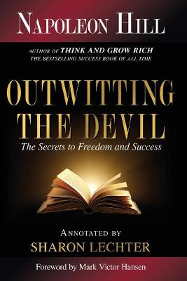 OUTWITTING THE DEVIL: THE SECRET TO FREE