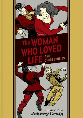 WOMAN WHO LOVED LIFE & OTHER STORIES THE
