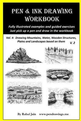 PEN AND INK DRAWING WORKBOOK VOL. 4