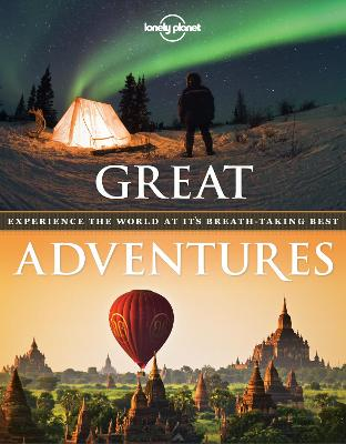Great Adventures Experience the World at its Breath-Taking Best