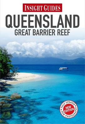 INSIGHT GUIDES: QUEENSLAND & GREAT BARRI
