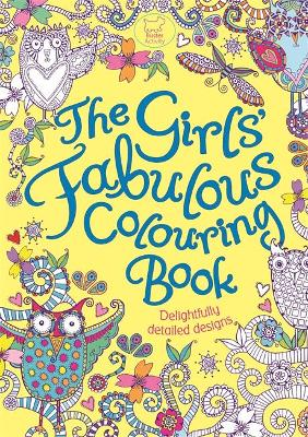GIRLS FABULOUS COLOURING BOOK