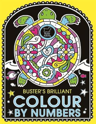 BUSTERS BRILLIANT COLOUR BY NUMBERS