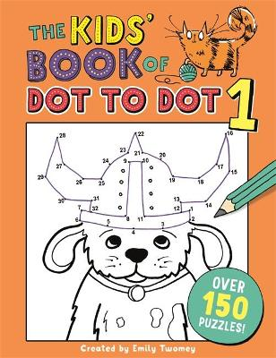 THE KIDS BOOK OF DOT TO DOT 1