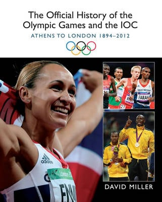 OFFICIAL HISTORY OF THE OLYMPIC GAMES AN