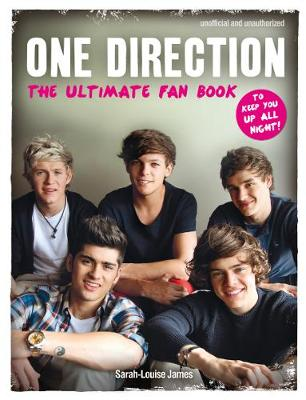 One Direction - The Ultimate Fan Book