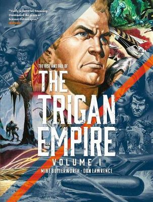 RISE & FALL OF TRIGAN EMPIRE VOL. ONE
