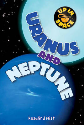 Up in Space: Uranus and Neptune (QED Reader)