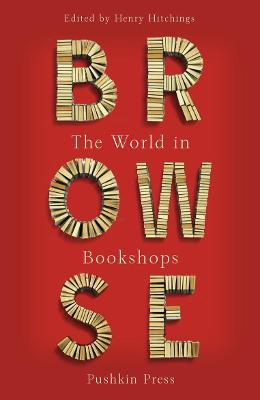 BROWSE: THE WORLD IN BOOKSHOPS