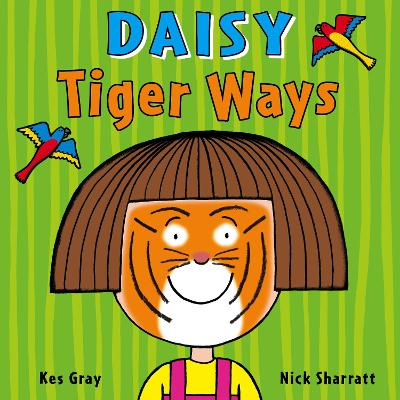 DAISY: TIGER WAYS (R/I)