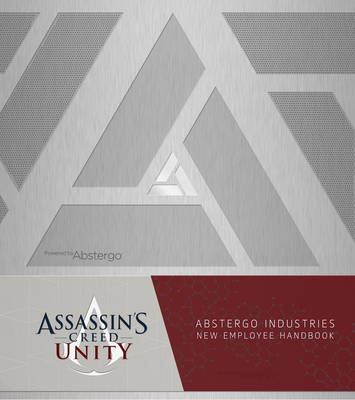 ASSASSINS CREED UNITY EMPLOYEE HANDBOOK