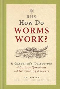 RHS HOW DO WORMS WORK