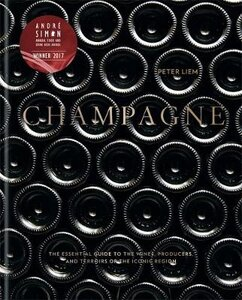 CHAMPAGNE: THE ESSENTIAL GUIDE TO THE WI