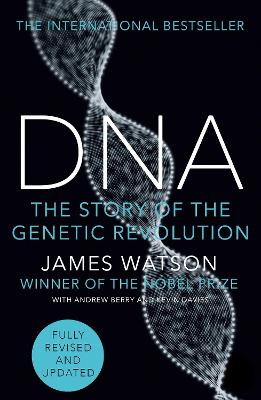 DNA: THE SECRET LIFE FULLY REVISED AND U